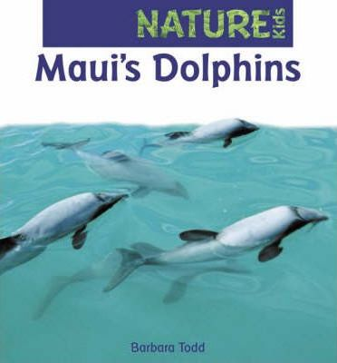 Maui's Dolphins (Nature Kids Series)
