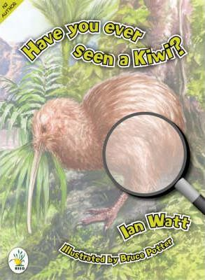 Have You Ever Seen a Kiwi?