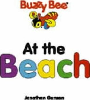 Buzzy Bee Board Books: At the Beach