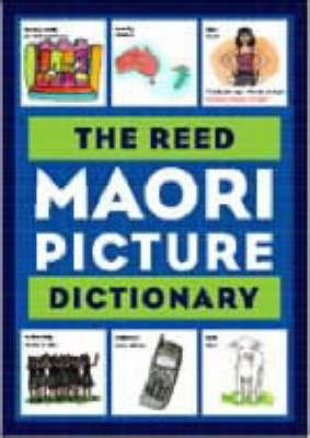 The Reed Maori Picture Dictionary