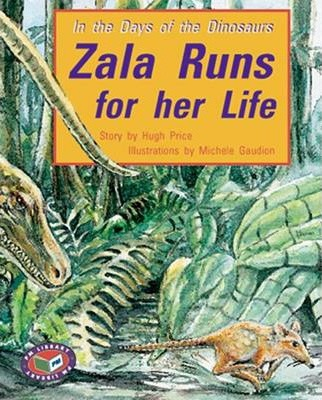Zala Runs for Her Life