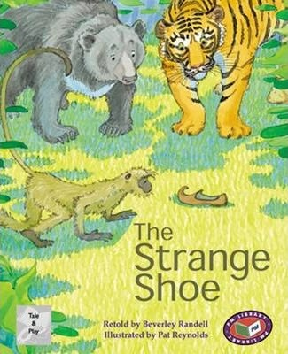 The Strange Shoe PM Tales and Plays Level 23 Silver: Strange Shoe