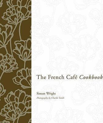 The French Cafe Cookbook Cover Image