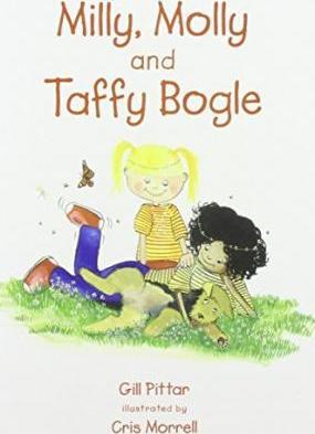 Milly and Molly and Taffy Bogle