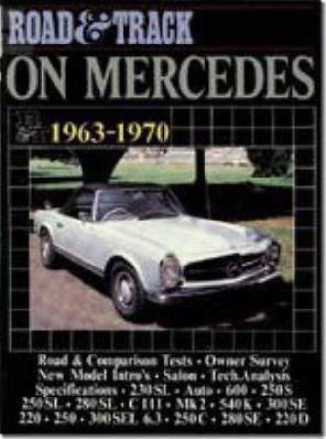 """Road & Track"" on Mercedes, 1963-70"