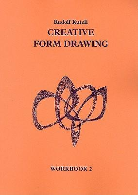 Creative Form Drawing: Workbook 2 Cover Image