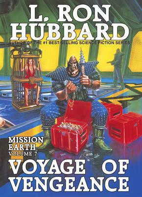 Mission Earth 7, Voyage of Vengeance