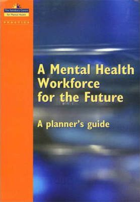 A Mental Health Workforce for the Future