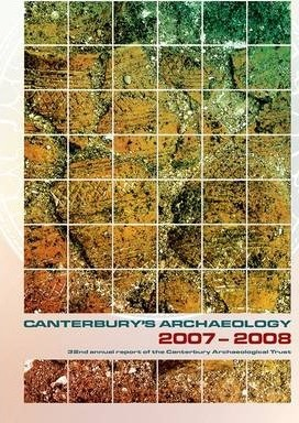 Canterbury's Archaeology 2007-2008