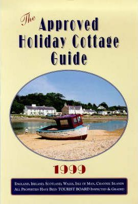 Approved Holiday Cottage Guide 1999