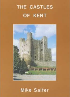 The Castles of Kent