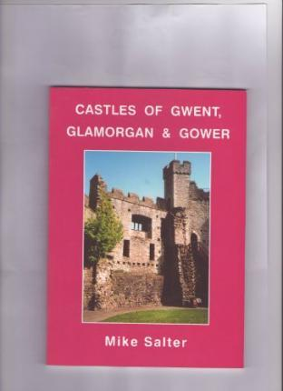 Castles of Gwent, Glamorgan and Gower