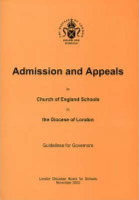 Admission Appeals in Church of England Schools in the Diocese of London