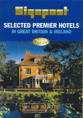 Selected Premier Hotels in Great Britain and Ireland: 2001