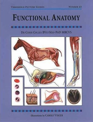 Functional Anatomy - Chris Colles, Carole Vincer