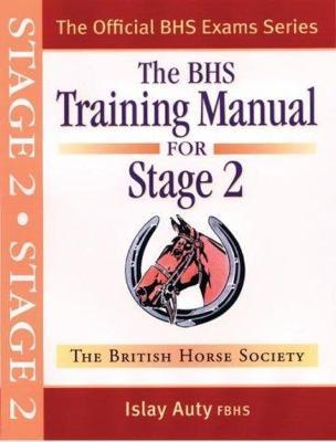 BHS Training Manual for Stage 2