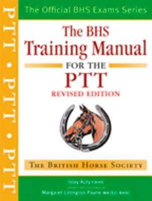 BHS Training Manual for the PTT