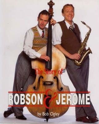 """The Story of """"Robson and Jerome"""""""