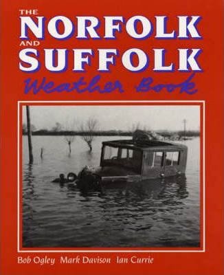 The Norfolk and Suffolk Weather Book