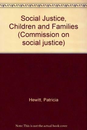 Social Justice, Children and Families