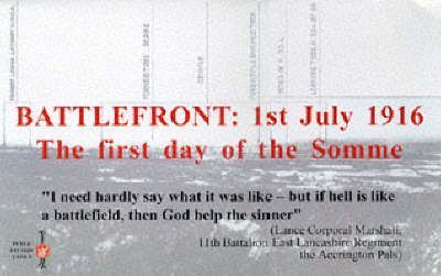 Battlefront: 1st July 1916 - The First Day of the Somme