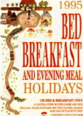 Bed, Breakfast and Evening Meal Holidays 1995