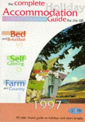 Bed & Breakfast, Self Catering, Farm and Country Holidays 1997
