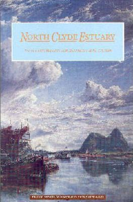 The North Clyde Estuary  An Illustrated Architectural Guide