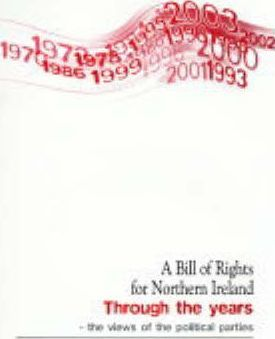A Bill of Rights for Northern Ireland Through the Years