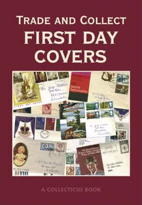 Trade and Collect First Day Covers