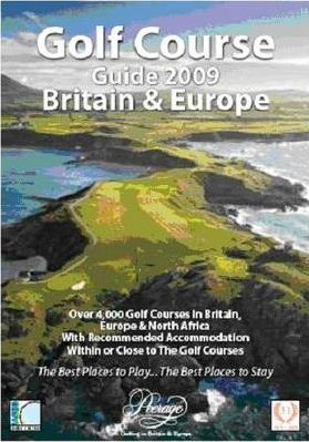 Golf Course Guide 2009: Britain and Europe