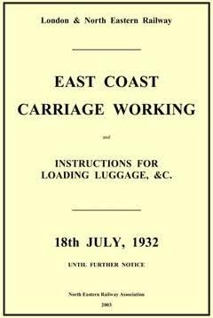 LNER East Coast Carriage Workings, July 1932