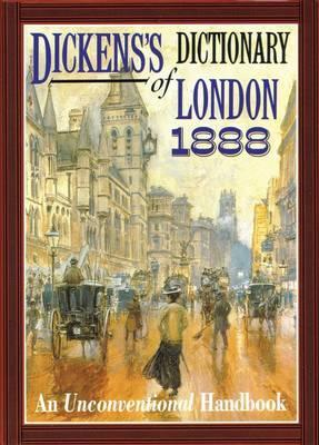Dickens' Dictionary of London 1888