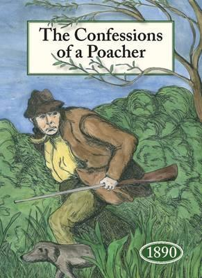 The Confessions of a Poacher 1890