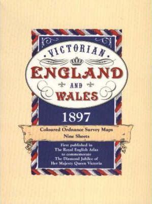 Victorian Maps, England and Wales 1897