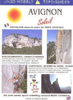 Avignon Soleil : All Year Climbing Around Mont Ventoux - Southern France