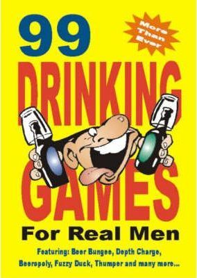 99 Drinking Games for the Lads