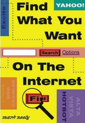 Find What You Want on the Internet