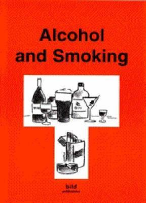 Your Good Health: Alcohol and Smoking