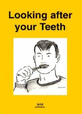 Your Good Health: Looking After Your Teeth