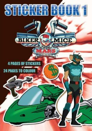 Biker Mice from Mars: Sticker bk. 1