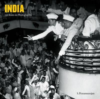India: 150 Years in Photographs