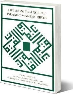 The Significance of Islamic Manuscripts