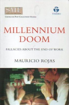 Millennium Doom : Fallacies About the End of Work