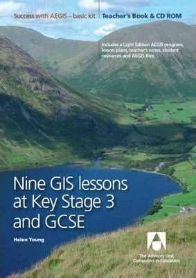 Nine GIS Lessons at KS3 and GCSE Teacher's Book
