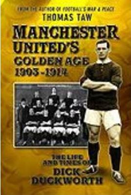 Manchester United's Golden Age 1903-1914