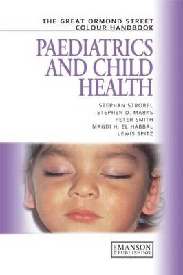 The Great Ormond Street Colour Handbook of Paediatrics and Child Health