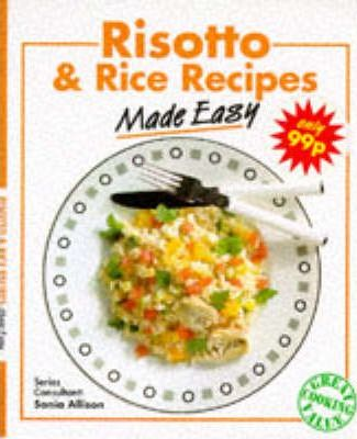 Risotto and Rice Recipes Made Easy