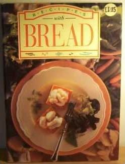 Recipes with Bread