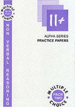 11+ Non Verbal Reasoning: Multiple Choice, 10-11 Years Pack 2